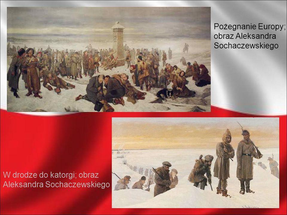 Pożegnanie Europy; obraz Aleksandra Sochaczewskiego W drodze do katorgi; obraz Aleksandra Sochaczewskiego