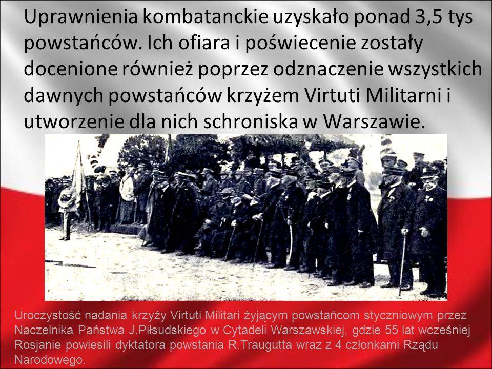 Uprawnienia kombatanckie uzyskało ponad 3,5 tys powstańców. Ich ofiara i poświecenie zostały docenione również poprzez odznaczenie wszystkich dawnych