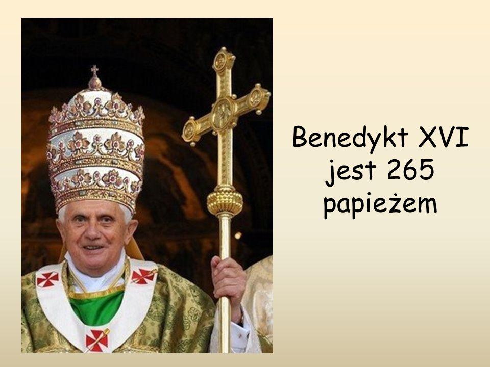 Benedykt XVI jest 265 papieżem