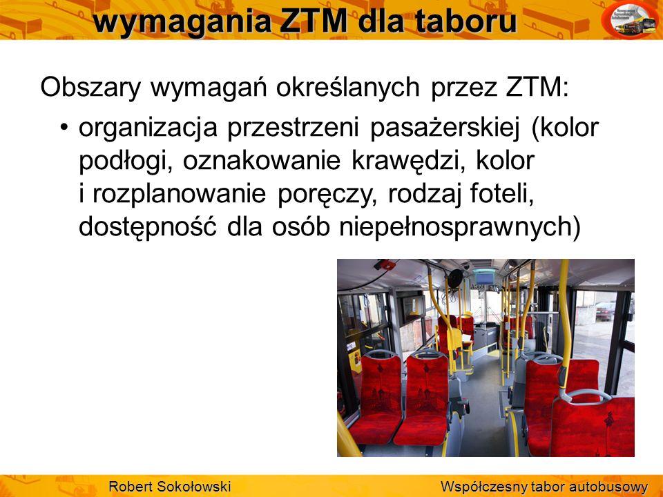 wymagania ZTM dla taboru Obszary wymagań określanych przez ZTM: organizacja przestrzeni pasażerskiej (kolor podłogi, oznakowanie krawędzi, kolor i roz