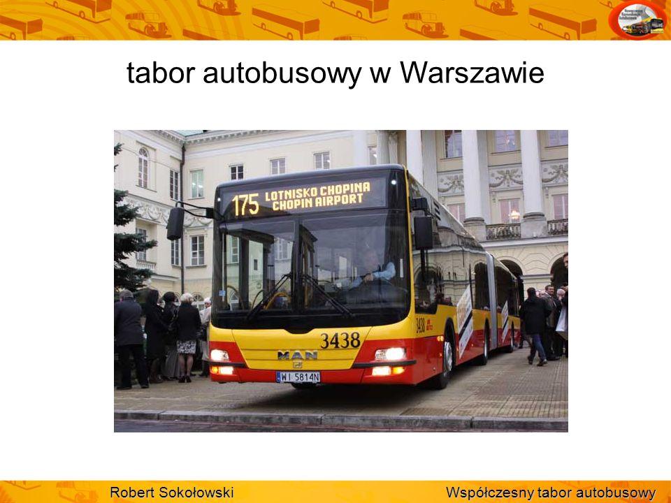 tabor autobusowy w Warszawie Robert Sokołowski Współczesny tabor autobusowy