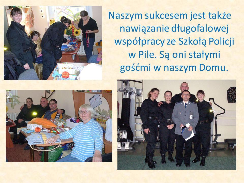 Naszym sukcesem jest także nawiązanie długofalowej współpracy ze Szkołą Policji w Pile. Są oni stałymi gośćmi w naszym Domu.