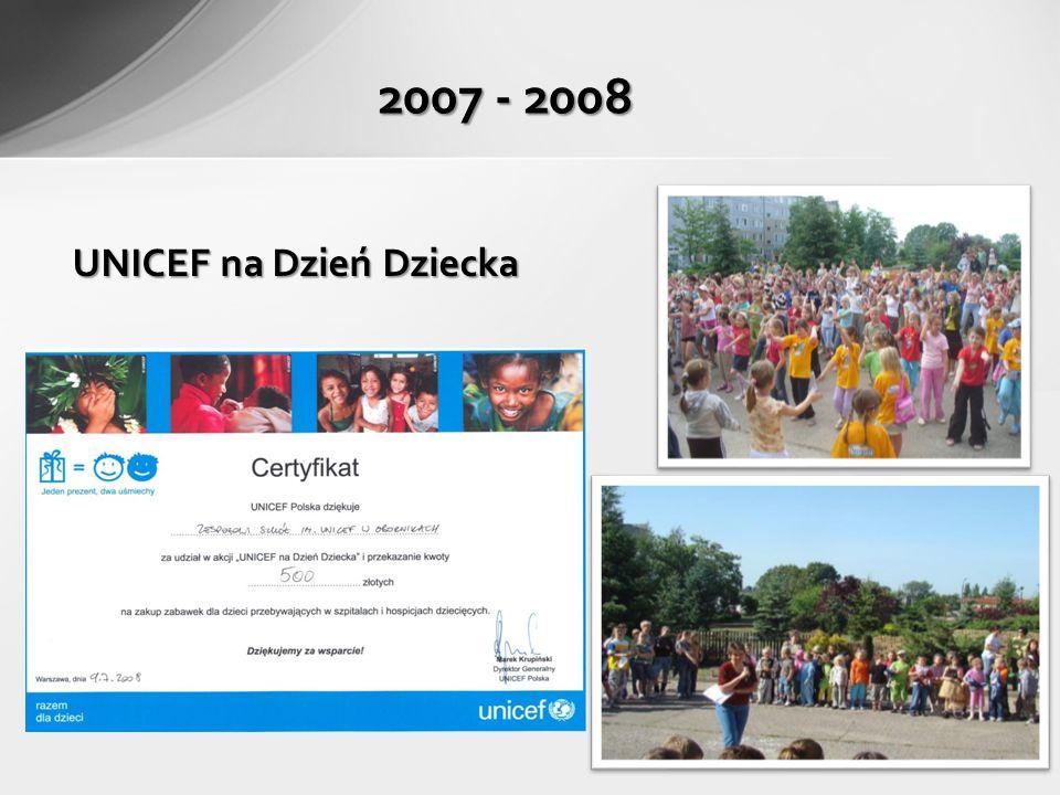 UNICEF na Dzień Dziecka 2007 - 2008