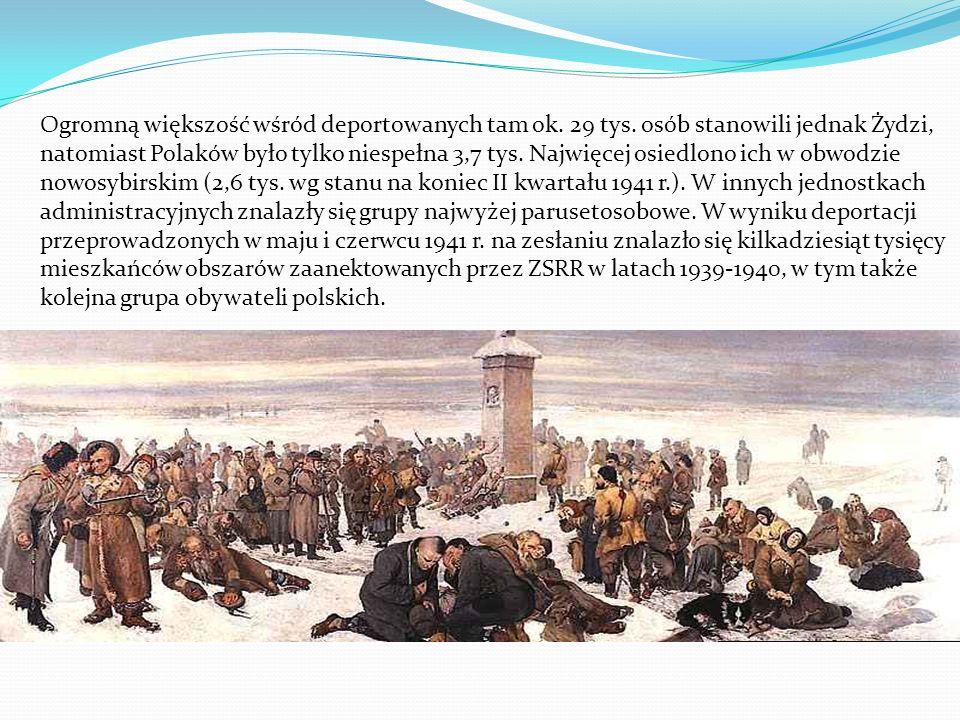 Ogromną większość wśród deportowanych tam ok. 29 tys. osób stanowili jednak Żydzi, natomiast Polaków było tylko niespełna 3,7 tys. Najwięcej osiedlono