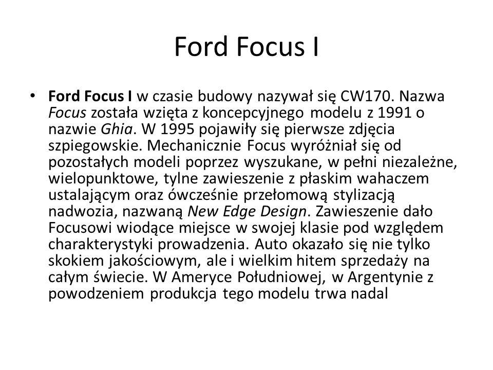 Ford Focus I w czasie budowy nazywał się CW170.
