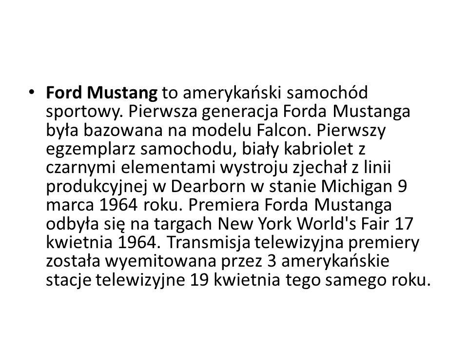 Ford Mustang to amerykański samochód sportowy.