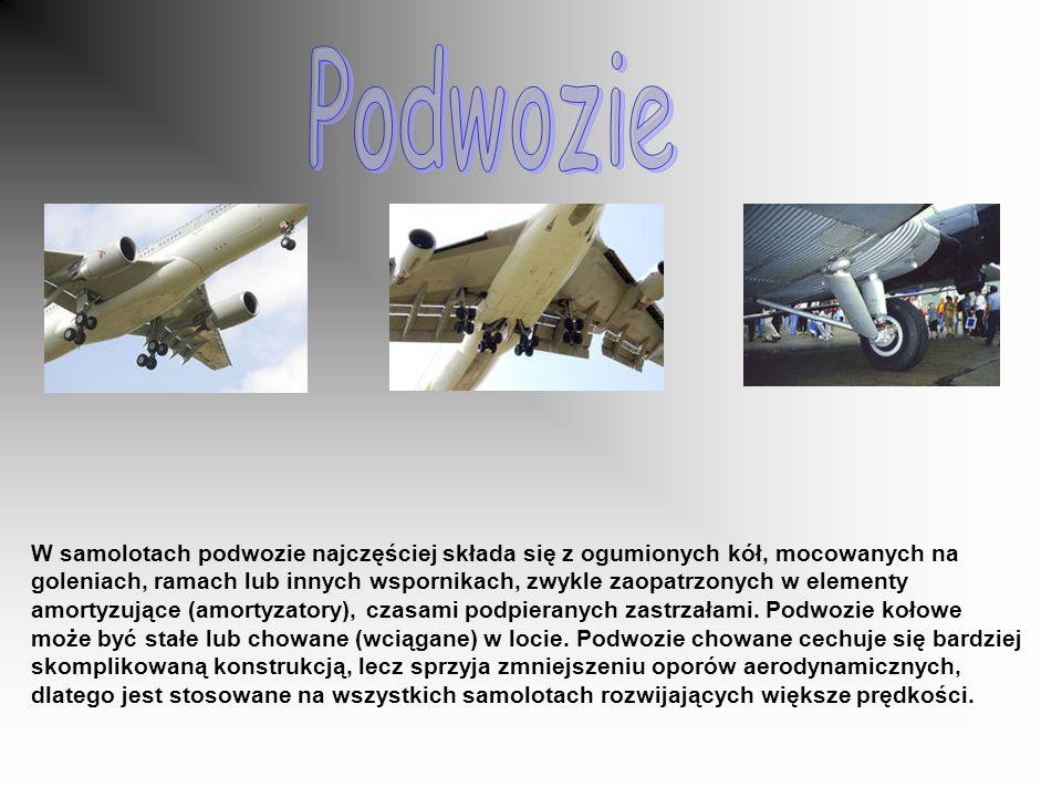 W samolotach podwozie najczęściej składa się z ogumionych kół, mocowanych na goleniach, ramach lub innych wspornikach, zwykle zaopatrzonych w elementy amortyzujące (amortyzatory), czasami podpieranych zastrzałami.