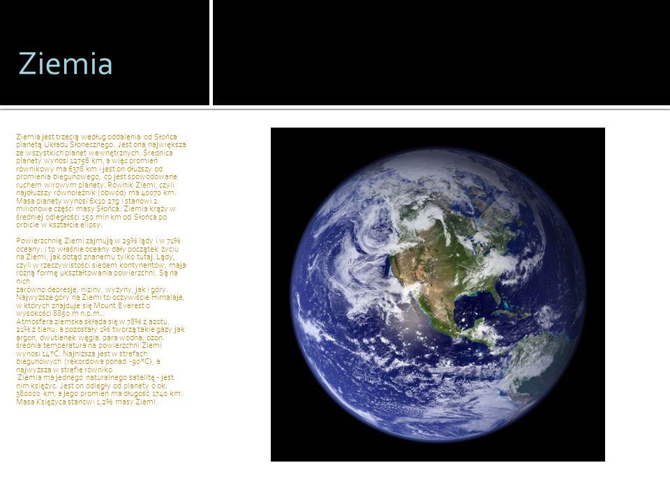 Ziemia Ziemia jest trzecią według oddalenia od Słońca planetą Układu Słonecznego. Jest ona największa ze wszystkich planet wewnętrznych. Średnica plan