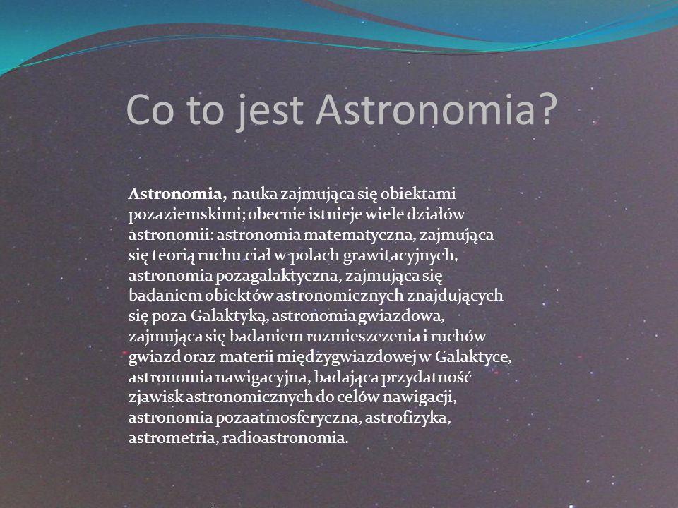 Co to jest Astronomia.