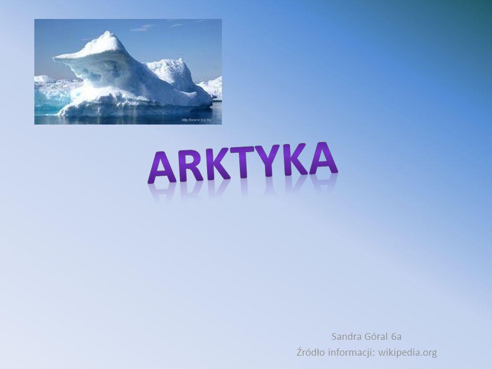 Arktykę obejmują: Rosja, Kanada.