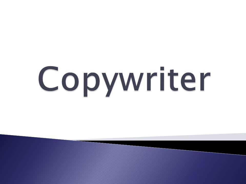 Copywriter (z ang.) to inaczej autor tekstów reklamowych.