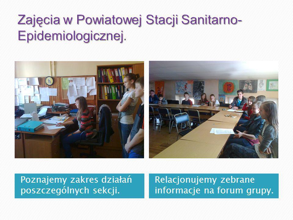Poznajemy zakres działań poszczególnych sekcji. Relacjonujemy zebrane informacje na forum grupy.