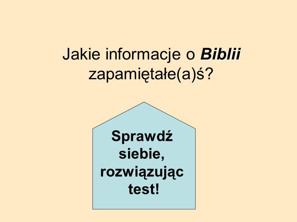 Jakie informacje o B BB Biblii zapamiętałe(a)ś? Sprawdź siebie, rozwiązując test!