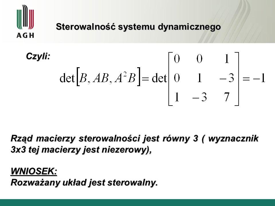 Obserwowalność systemu dynamicznego Definicja System dynamiczny jest obserwowalny, jeżeli istnieje taka skończona chwila t k że na podstawie znajomości sterowania u(t 0, t k ] oraz oraz odpowiedzi y(t 0, t k ] w przedziale (t 0, t k ] można wyznaczyć stan początkowy x 0 w chwili t 0.