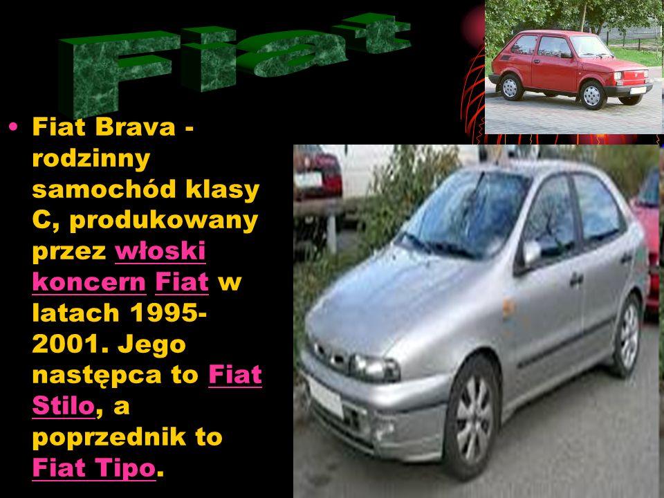 Fiat Brava - rodzinny samochód klasy C, produkowany przez włoski koncern Fiat w latach 1995- 2001.