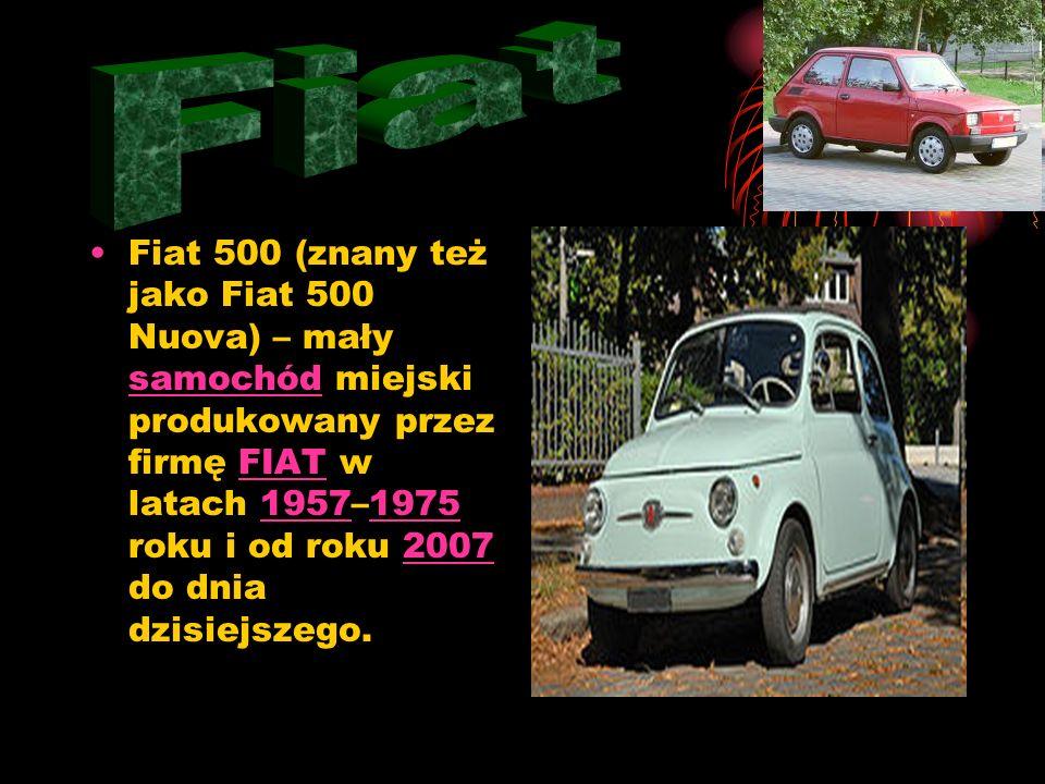 Fiat 500 (znany też jako Fiat 500 Nuova) – mały samochód miejski produkowany przez firmę FIAT w latach 1957–1975 roku i od roku 2007 do dnia dzisiejszego.