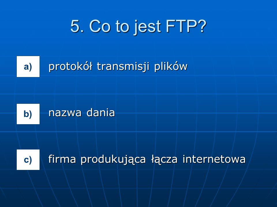 protokół transmisji plików nazwa dania firma produkująca łącza internetowa 5.