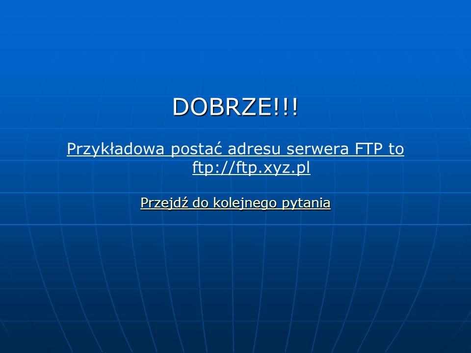 DOBRZE!!.