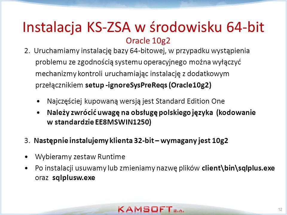 12 2. Uruchamiamy instalację bazy 64-bitowej, w przypadku wystąpienia problemu ze zgodnością systemu operacyjnego można wyłączyć mechanizmy kontroli u