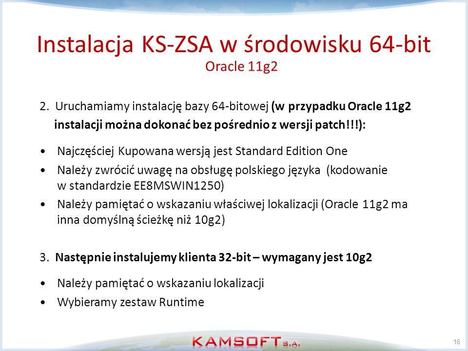 16 2. Uruchamiamy instalację bazy 64-bitowej (w przypadku Oracle 11g2 instalacji można dokonać bez pośrednio z wersji patch!!!): Najczęściej Kupowana