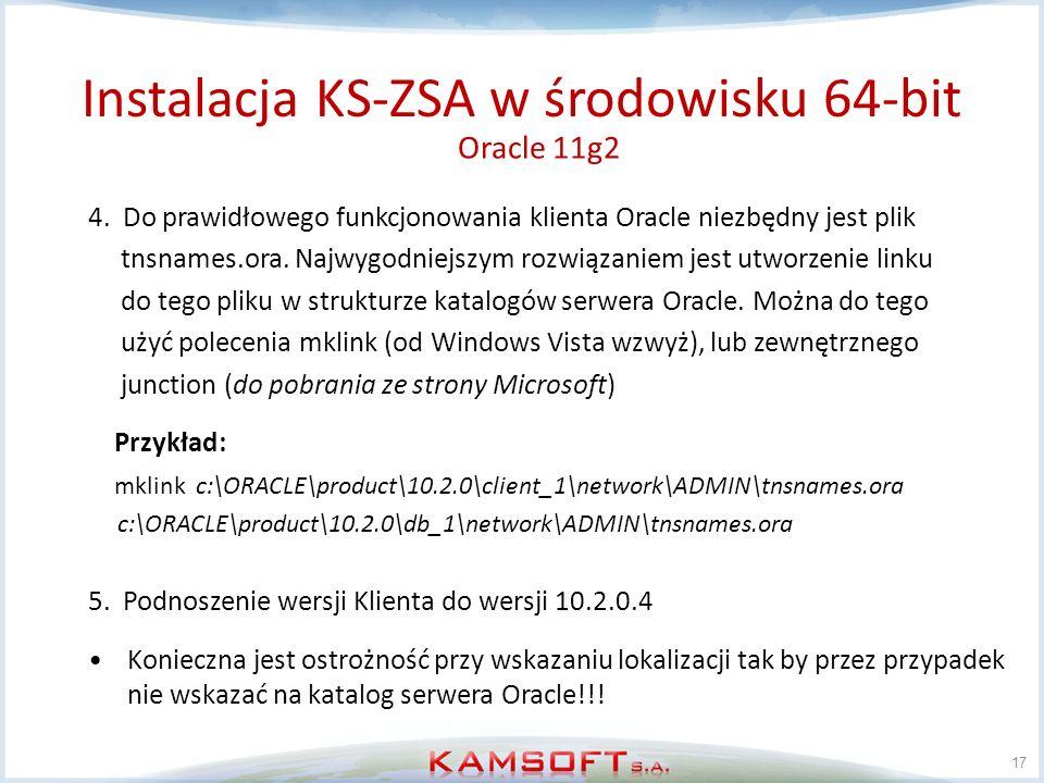 17 4. Do prawidłowego funkcjonowania klienta Oracle niezbędny jest plik tnsnames.ora. Najwygodniejszym rozwiązaniem jest utworzenie linku do tego plik