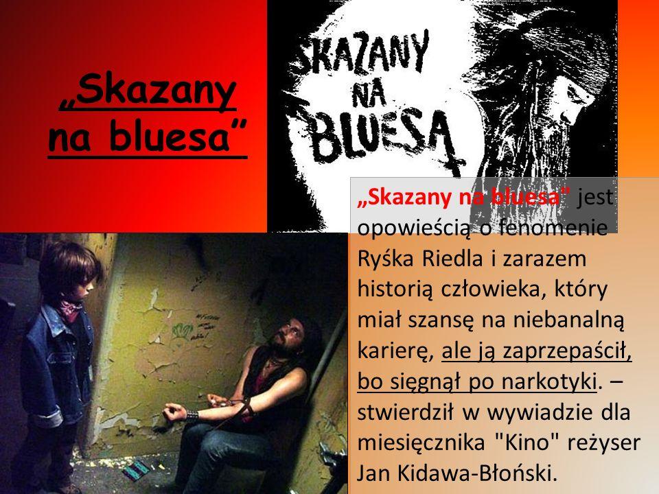 Skazany na bluesa Skazany na bluesa
