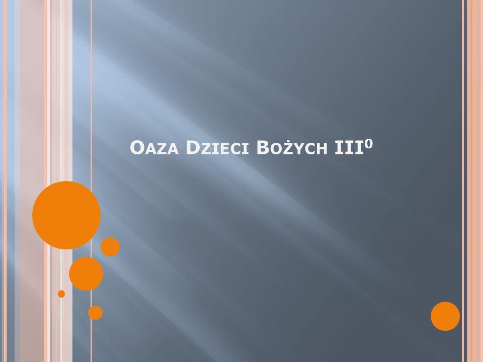 ODB III 0 Cel i temat stopnia – Odkrywanie prawideł życia i budowanie wspólnoty chrześcijańskiej.