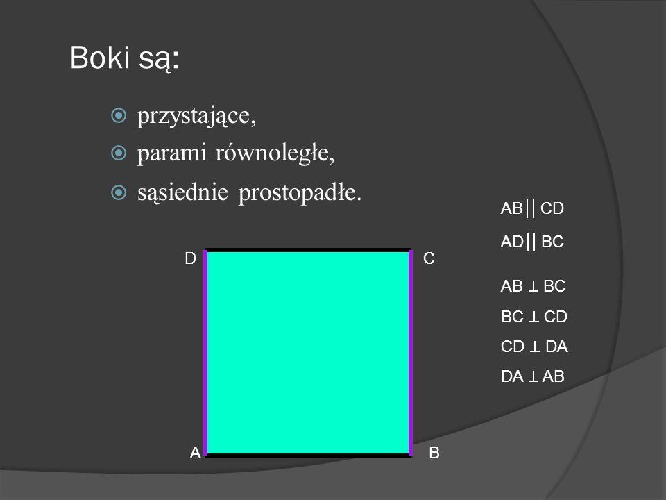 Romb Boki są Przystające Parami równoległe A B CD AB = BC = CD = DA AB CD AD BC