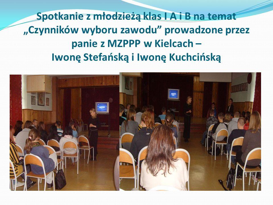 Spotkanie z młodzieżą klas I A i B na temat Czynników wyboru zawodu prowadzone przez panie z MZPPP w Kielcach – Iwonę Stefańską i Iwonę Kuchcińską