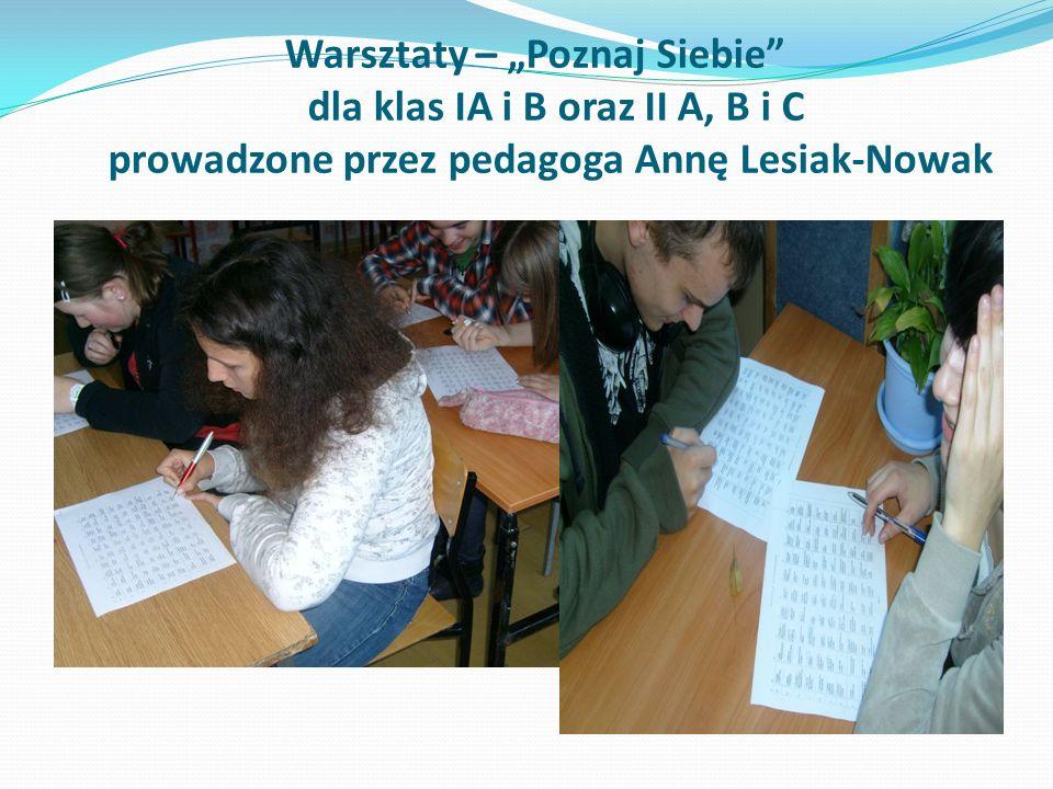 Warsztaty – Poznaj Siebie dla klas IA i B oraz II A, B i C prowadzone przez pedagoga Annę Lesiak-Nowak