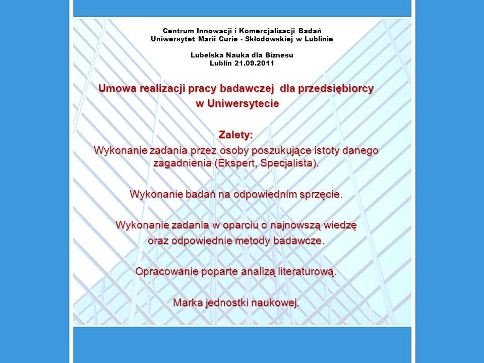 Centrum Innowacji i Komercjalizacji Badań Uniwersytet Marii Curie - Skłodowskiej w Lublinie Lubelska Nauka dla Biznesu Lublin 21.09.2011 Konferencje: 108 konferencji organizowanych przez UMCS, które skupiły 7874 uczestników w tym 667 gości zagranicznych,108 konferencji organizowanych przez UMCS, które skupiły 7874 uczestników w tym 667 gości zagranicznych, 671 konferencji krajowych, w których uczestniczyło 1015 pracowników UMCS,671 konferencji krajowych, w których uczestniczyło 1015 pracowników UMCS, 603 konferencje międzynarodowe, w których uczestniczyło 1028 pracowników UMCS603 konferencje międzynarodowe, w których uczestniczyło 1028 pracowników UMCS
