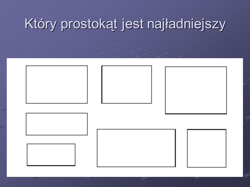 Który prostokąt jest najładniejszy