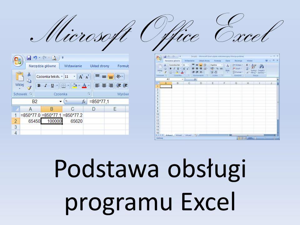 Microsoft Office Excel Podstawa obsługi programu Excel