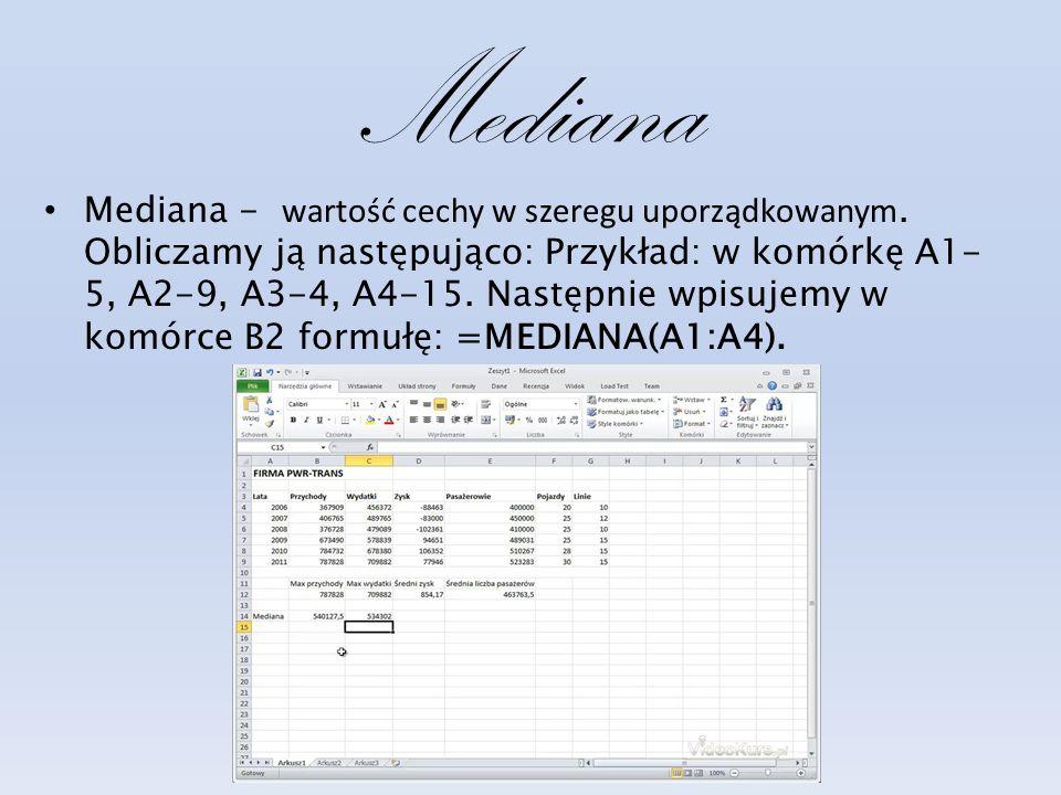 Mediana Mediana - wartość cechy w szeregu uporządkowanym.