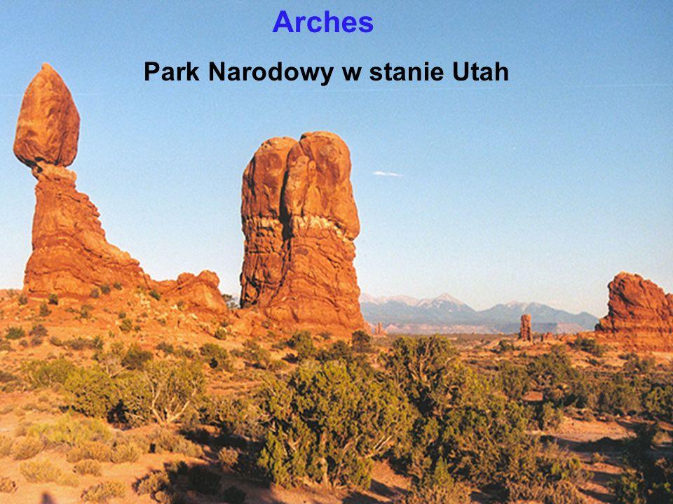 Arches Park Narodowy w stanie Utah