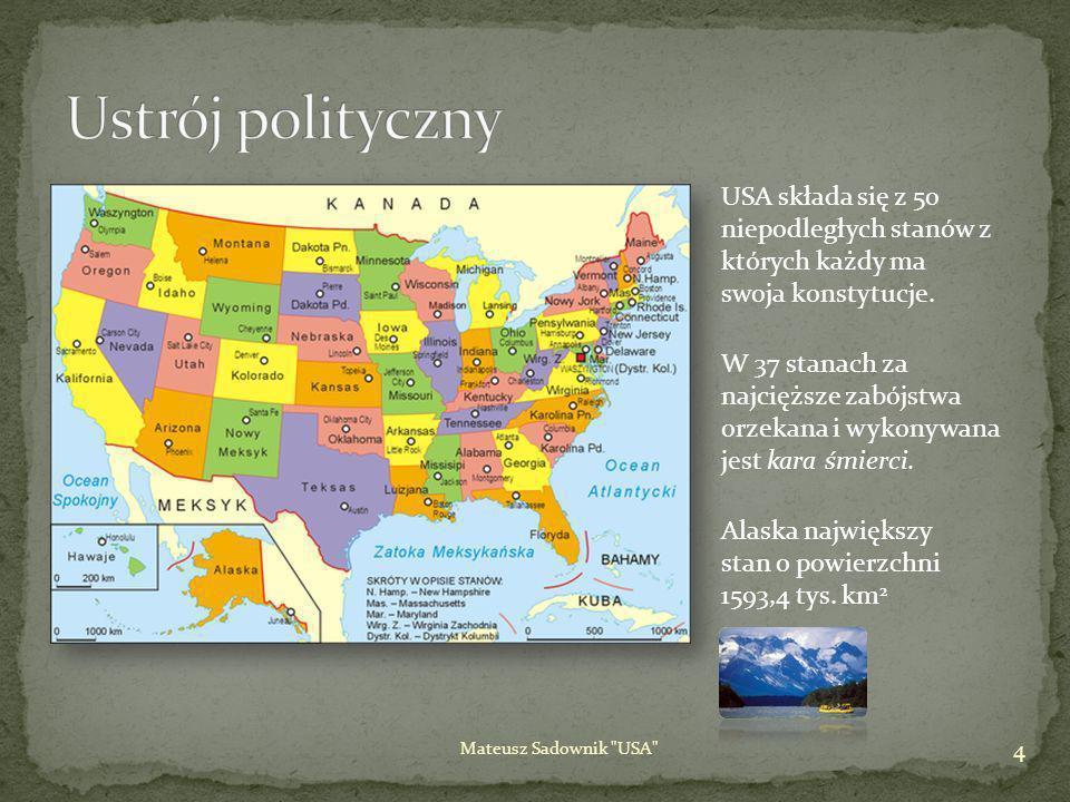 Klimat kontynentalnych USA jest w większości umiarkowany, tropikalny na Hawajach i Florydzie, arktyczny na Alasce, półsuchy na Wielkich Wyżynach na za