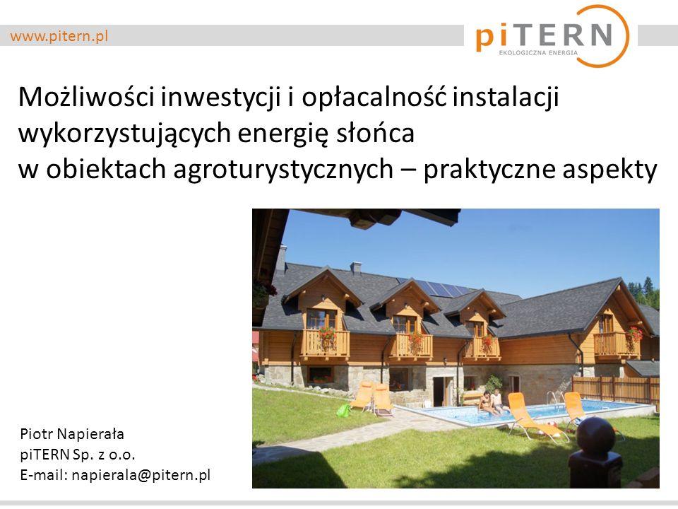 www.pitern.pl PLAN PREZENTACJI 1.Przedstawienie firmy piTERN, 2.Potencjał energii słonecznej w Polsce, 3.Możliwości wykorzystania energii słonecznej 4.Zapotrzebowanie na energię cieplną i elektryczną w gospodarstwach agroturystycznych 5.Wykorzystanie kolektorów słonecznych do CWU + przykład 6.Wykorzystanie modułów fotowoltaicznych do produkcji EL+ przykład 7.Oświetlenie terenu lampy solarne SOLAMP