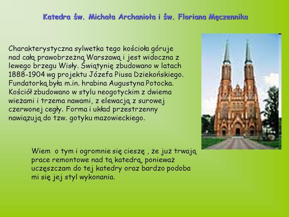 Charakterystyczna sylwetka tego kościoła góruje nad całą prawobrzeżną Warszawą i jest widoczna z lewego brzegu Wisły.