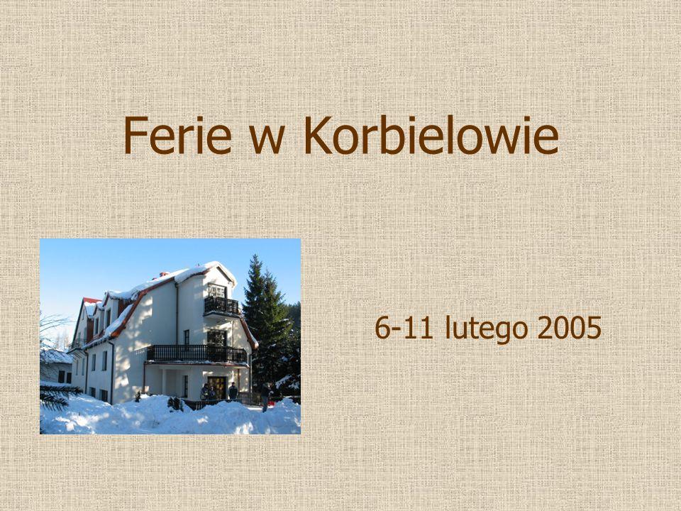 Ferie w Korbielowie 6-11 lutego 2005