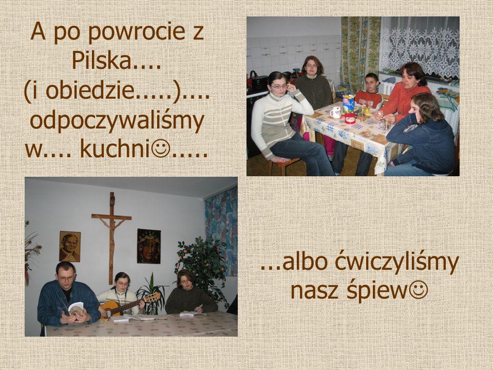 A po powrocie z Pilska.... (i obiedzie.....).... odpoczywaliśmy w....