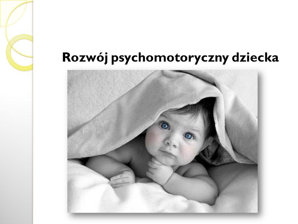 Rozwój psychomotoryczny dziecka
