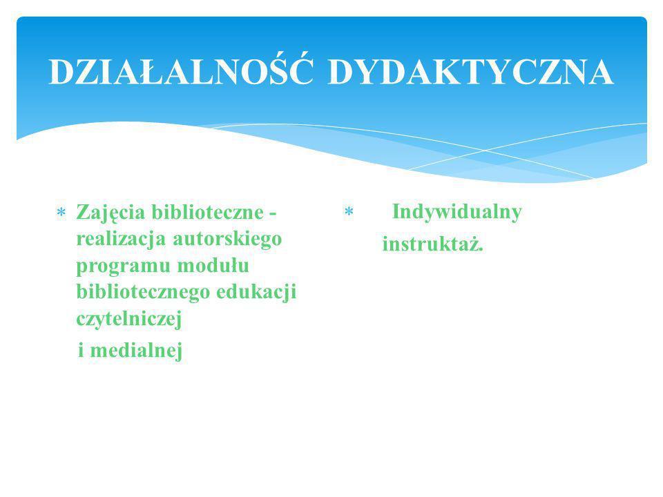 DZIAŁALNOŚĆ INFORMACYJNA Informacja biblioteczna, Informacja bibliograficzna, Informacja tekstowa, Wywieszki i plansze informacyjne