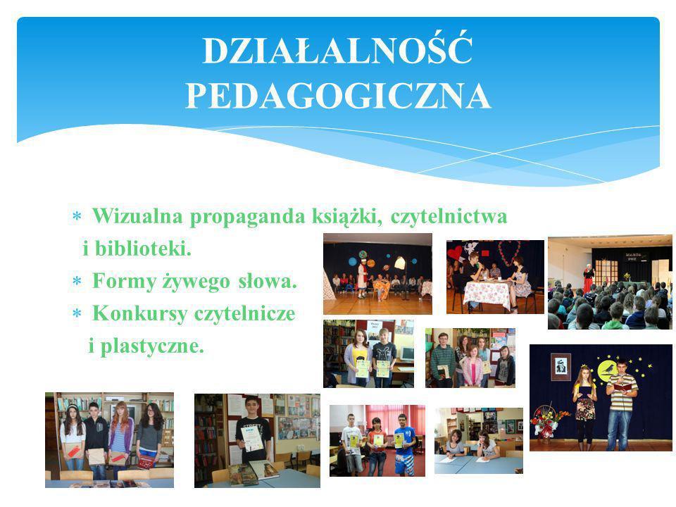 DZIAŁALNOŚĆ DYDAKTYCZNA Zajęcia biblioteczne - realizacja autorskiego programu modułu bibliotecznego edukacji czytelniczej i medialnej Indywidualny in