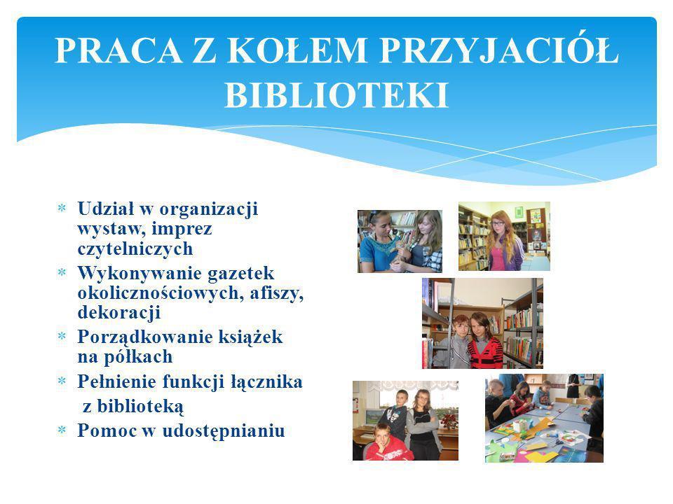 Wizualna propaganda książki, czytelnictwa i biblioteki. Formy żywego słowa. Konkursy czytelnicze i plastyczne. DZIAŁALNOŚĆ PEDAGOGICZNA
