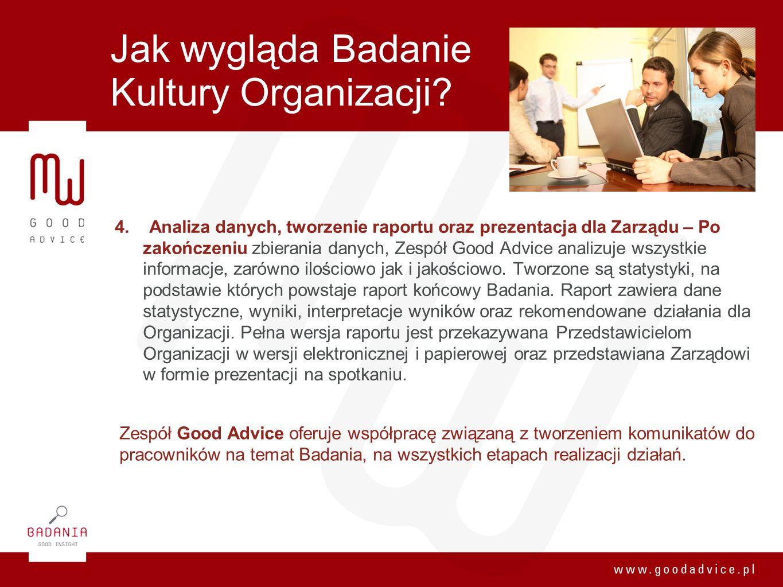 Jak wygląda Badanie Kultury Organizacji? 4. Analiza danych, tworzenie raportu oraz prezentacja dla Zarządu – Po zakończeniu zbierania danych, Zespół G