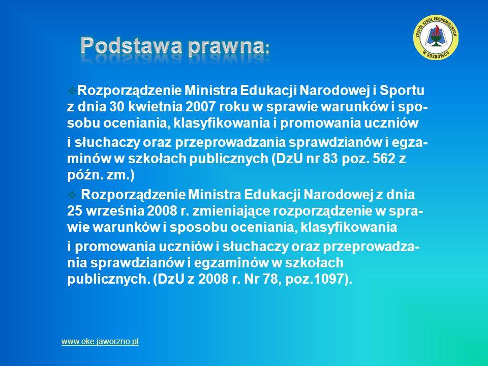 Rozporządzenie Ministra Edukacji Narodowej i Sportu z dnia 30 kwietnia 2007 roku w sprawie warunków i spo- sobu oceniania, klasyfikowania i promowania