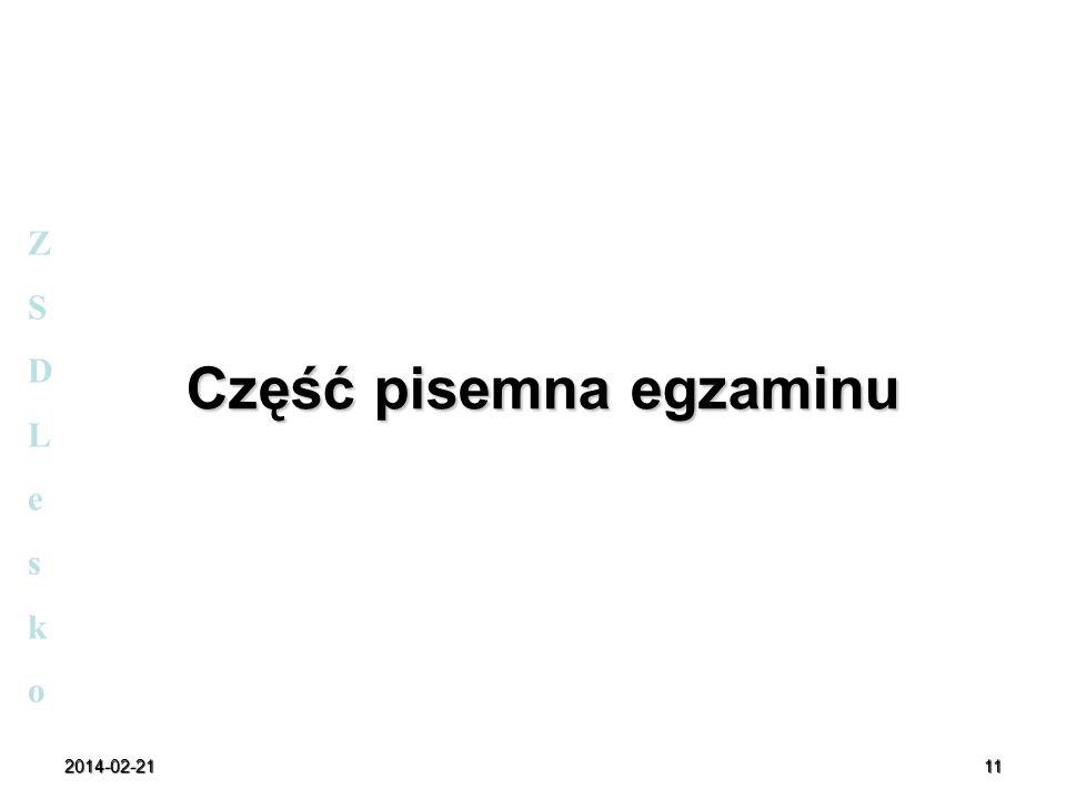 2014-02-2111 Część pisemna egzaminu ZSDLeskoZSDLesko