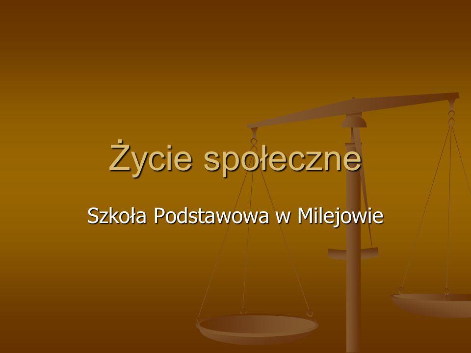 Życie społeczne Szkoła Podstawowa w Milejowie