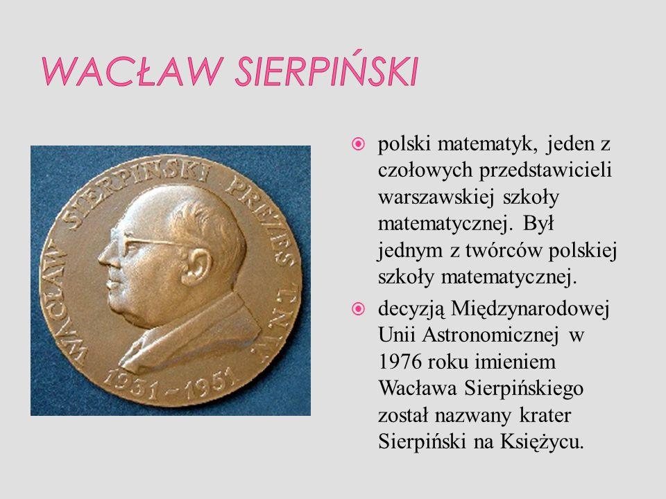 polski matematyk, jeden z czołowych przedstawicieli warszawskiej szkoły matematycznej. Był jednym z twórców polskiej szkoły matematycznej. decyzją Mię