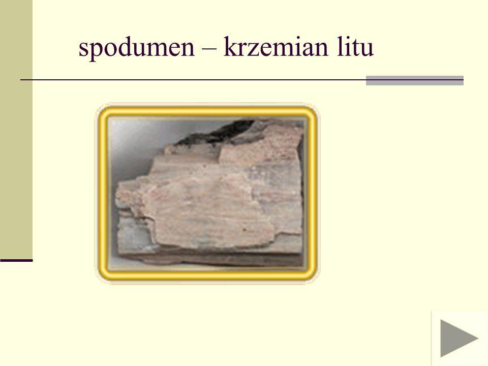 spodumen – krzemian litu